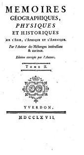 Mémoires Géographiques Physiques Et Historiques Sur L'Asie, L'Afrique Et L'Amérique: Volume2
