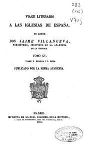 Viage literario a las iglesias de España: Viage a las iglesias de Vique y de Solsona, 1806 y 1807, Volumen 8