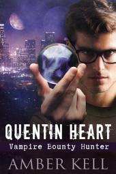 Quentin Heart, Vampire Bounty Hunter