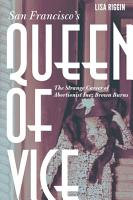 San Francisco s Queen of Vice PDF