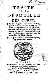 Traité De La Dépoüille Des Curez, Dans Lequel On Fait Voir, que ... les Archidiacres n'ont nul droit sur les meubles des Curez decedez