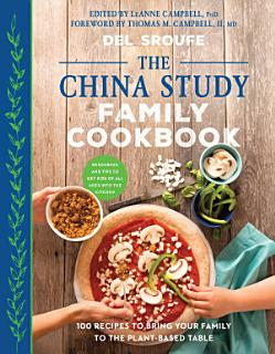 The China Study Family Cookbook Book