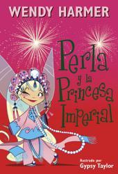 Perla y la princesa imperial