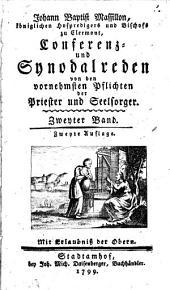 Conferenz- und Synodalreden von den vornehmsten Pflichten der Priester und Seelsorger: Band 2