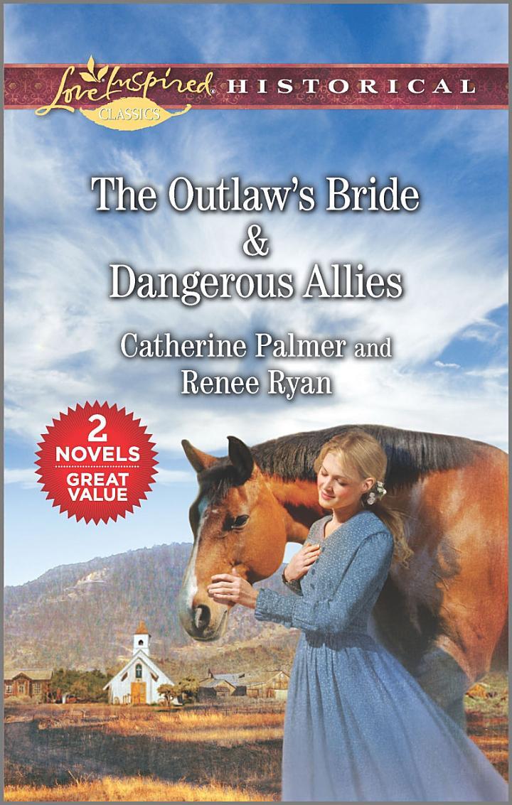 The Outlaw's Bride & Dangerous Allies