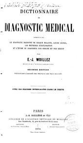 Dictionnaire de diagnostic médical: Avec 310 fig. intercalées dans le texte