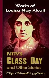 Kitty's Class Day and Other Stories: Top Novelist Focus