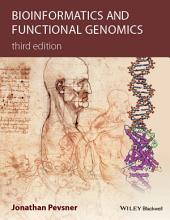 Bioinformatics and Functional Genomics: Edition 3
