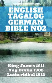 English Tagalog German Bible No2: King James 1611 - Ang Biblia 1905 - Lutherbibel 1912