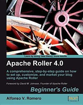 Apache Roller 4  0  Beginner s Guide PDF