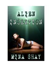 Alien Insertion (Alien Abduction Paranormal Erotica)