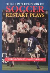 The Complete Book Of Soccer Restart Plays Book PDF