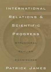 International Relations And Scientific Progress Book PDF