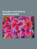 Railway Stations in Warwickshire