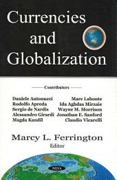 Currencies and Globalization