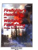 Download Firefighter s Handbook on Wildland Firefighting Book