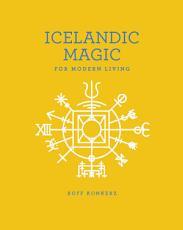 Icelandic Magic for Modern Living PDF