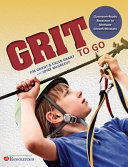 Grit To Go  Classroom Ready Resources Book