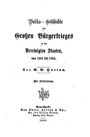 Volks geschichte des grossen B  rgerkrieges in den Vereinigten Staaten  von 1861 bis 1865 PDF