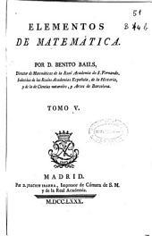 Elementos de matemáticas ...: Volumen 5