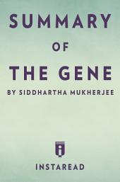 The Gene: by Siddhartha Mukherjee | Summary & Analysis