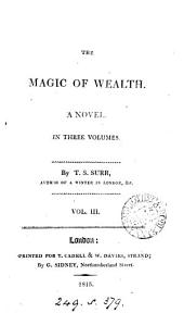 The magic of wealth: Volume 3