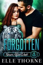 Forgotten: Shifters Forever Worlds