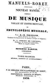 Nouveau manuel complet de musique vocale et instrumentale, ou, Encyclopédie musicale: Volume1