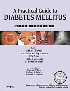 A Practical Guide to Diabetes Mellitus PDF