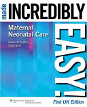 Maternal neonatal Care Made Incredibly Easy  PDF