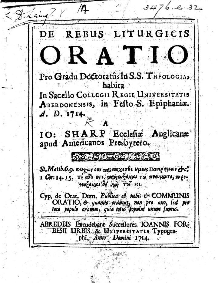 De rebus liturgicis Oratio pro gradu Doctoratûs in S.S. Theologia, habita in Sacello Collegii Regii Universitatis Aberdonensis ... A.D. 1714