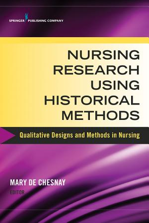 Nursing Research Using Historical Methods PDF