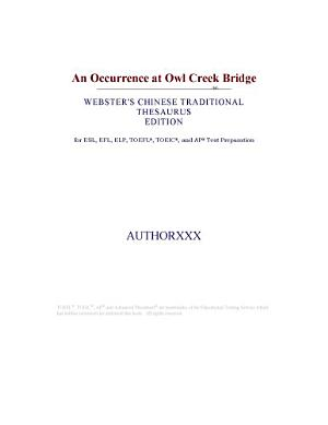 An Occurrence at Owl Creek Bridge  Webster s Chinese Traditional Thesaurus Edition  PDF
