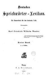 Deutsches Sprichwörter-Lexikon, herausg. von K.F. W. Wander