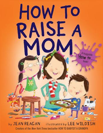 How to Raise a Mom PDF