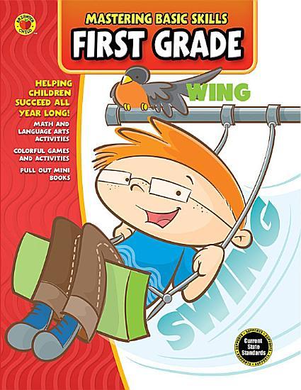 Mastering Basic Skills   First Grade Workbook PDF