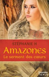 Amazones - Le serment des coeurs