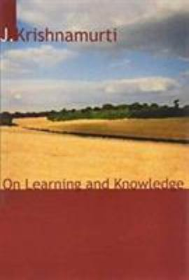 On Learning and Knowledge