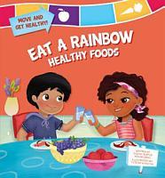 Eat a Rainbow  Healthy Foods PDF