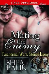 Mating the Enemy [Paranormal Wars: Stone Haven]