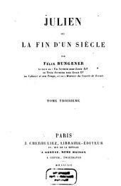 Julien ou la fin d'un siècle: Volume3