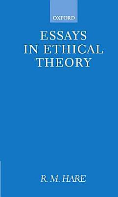 Essays in Ethical Theory