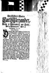Von Gottes Gnaden Karl Alexander, Hertzog zu Würtemberg und Teckh ... Lieber Getreuer. Demnach Wir Unsere Bißherige Fürstliche Aigene Regimenter, nemlich Leib- Dragoner- Garde- Fusilier- und Leib-Regiment zu Fuß, allbereit in Kayserl. Dienst und Sold übergeben haben, und bey dem Hofftetterischen Commissariat die gnädigste Verordnung fürkehren lassen, daß mit gemelten Regimentern wegen Ihrer in Unsern Diensten zu empfangen gehabten und zum Theil noch ruckständigen Gage fördersamste Abrechnung gepflogen werden solle; ...: Stuttgardt den 10. April 1734