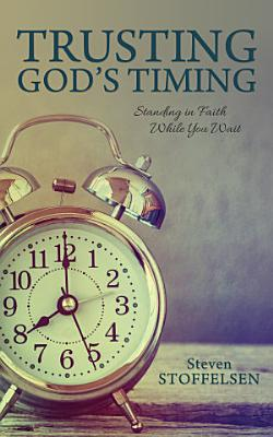Trusting God s Timing