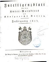 Intelligenzblatt für den Unter-Mainkreis des Königreichs Bayern: 1827