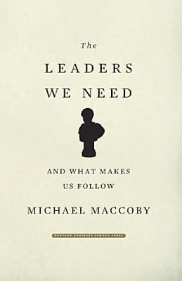 The Leaders We Need