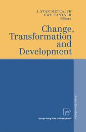 Change, Transformation and Development