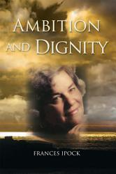 Ambition And Dignity Book PDF