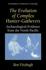 The Evolution of Complex Hunter-Gatherers
