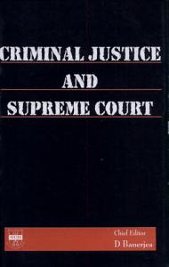 Criminal Justice and Supreme court
